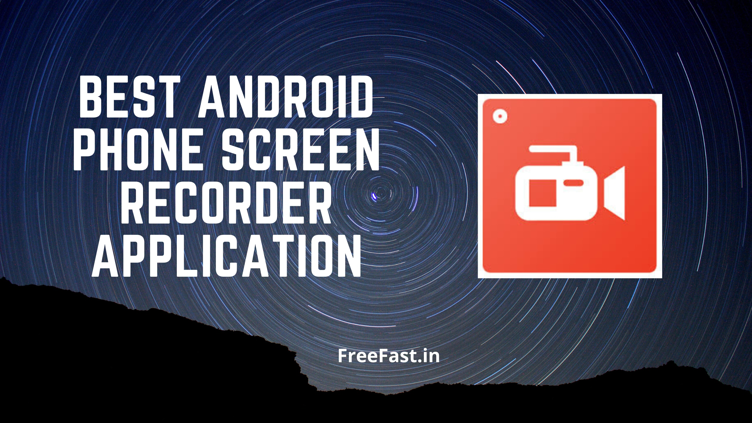 Best Android Phone Screen Recorder Application