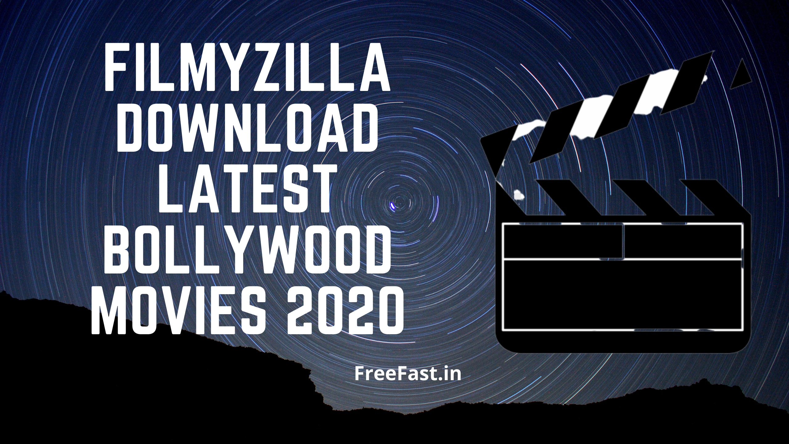 Filmyzilla Download Latest Bollywood Movies 2020