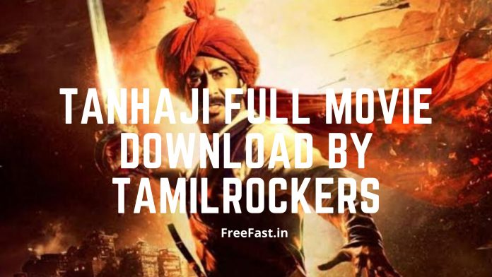 TanHaji Full Movie Download By TamilRockers